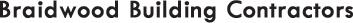 Braidwood Building Contractors : About Us